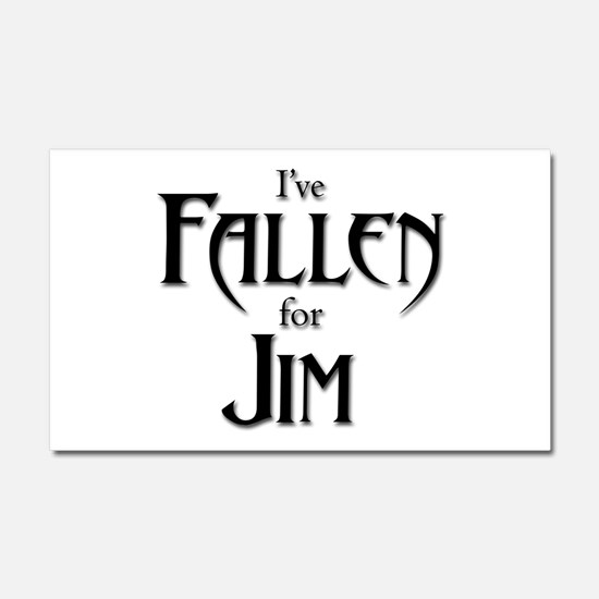 I've Fallen for Jim Car Magnet 20 x 12