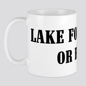 Lake Forest or Bust! Mug