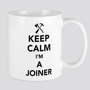 Keep calm I'm a joiner Mugs