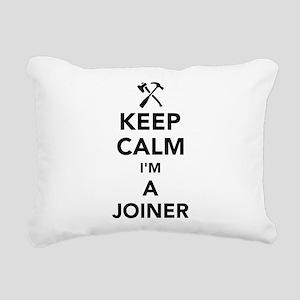 Keep calm I'm a joiner Rectangular Canvas Pillow