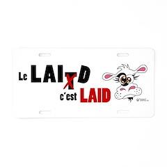 Le Lait c'est laid - Aluminum License Plate