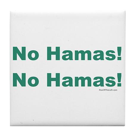 No Hamas! No Hamas! Tile Coaster