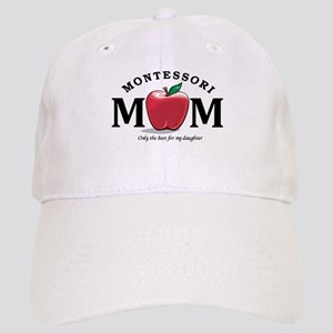 Montessori Mom-only the best Cap