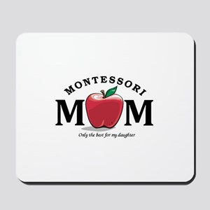 Montessori Mom-only the best Mousepad