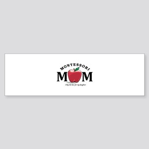 Montessori Mom-only the best Sticker (Bumper)