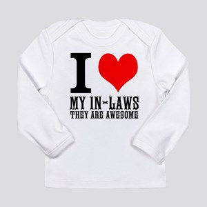 I Love My In-Laws Long Sleeve Infant T-Shirt