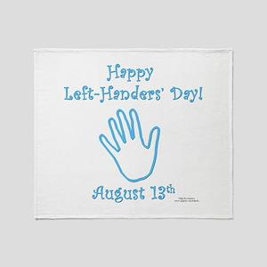 Left Handers' Day Throw Blanket