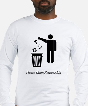 Please Think Responsibly Long Sleeve T-Shirt