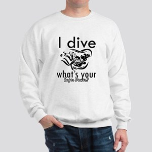 I Scuba dive Sweatshirt