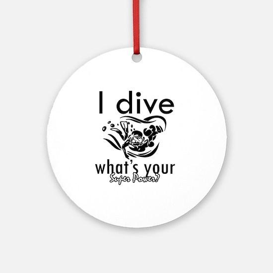 I Scuba dive Ornament (Round)