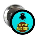 """ANGRY DUNG BEETLE c 2.25"""" Button (10 pack)"""