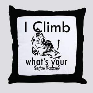 I Climb Throw Pillow