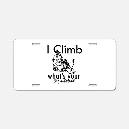 I Climb Aluminum License Plate