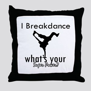 I breakdance Throw Pillow