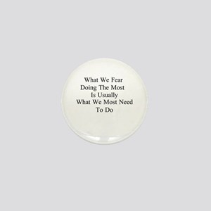 What We Fear Mini Button