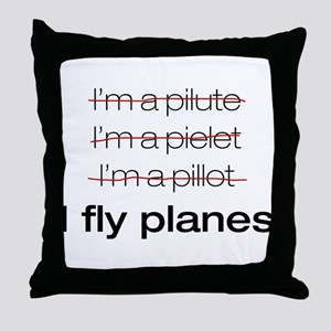 I fly planes Throw Pillow