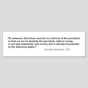 T Roosevelt on criticism Bumper Sticker