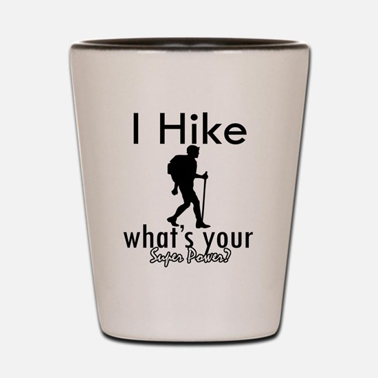 I Hike Shot Glass