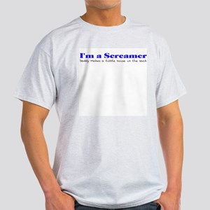 I'm a Screamer Ash Grey T-Shirt