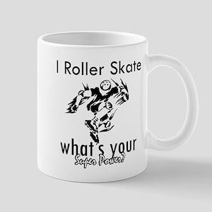I Roller Skate Mug