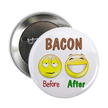 "Bacon Humor 2.25"" Button"