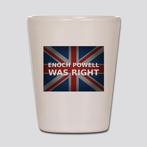Enoch Powell Was Right | Shot Glass