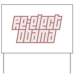 Re-Elect Obama Yard Sign