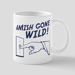 """""""Amish Gone Wild!"""" Mug"""