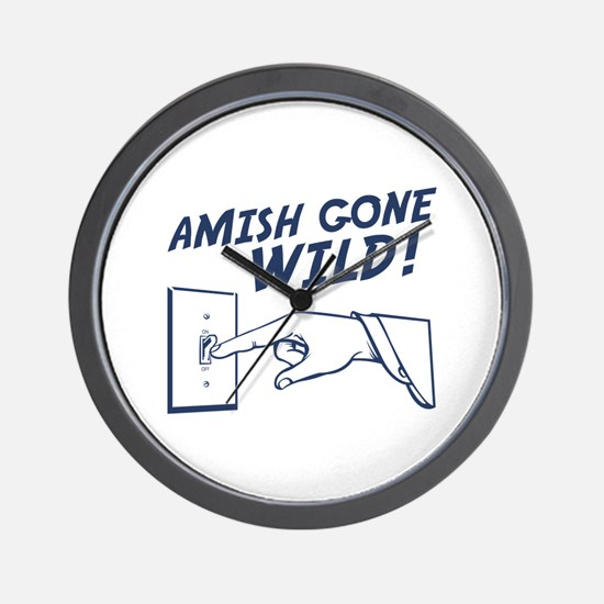 """Amish Gone Wild!"" Wall Clock"