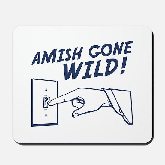 """""""Amish Gone Wild!"""" Mousepad"""