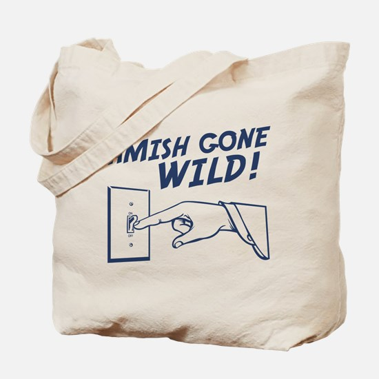 """Amish Gone Wild!"" Tote Bag"