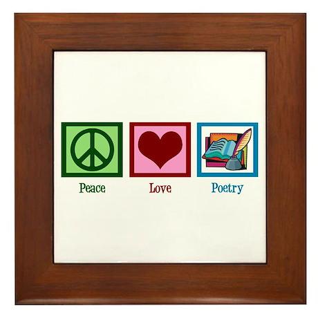Peace Love Poetry Framed Tile