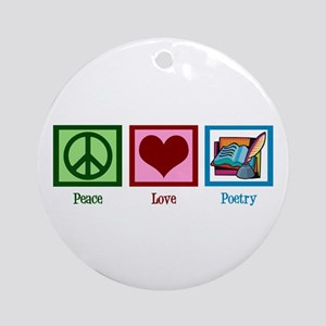Peace Love Poetry Ornament (Round)