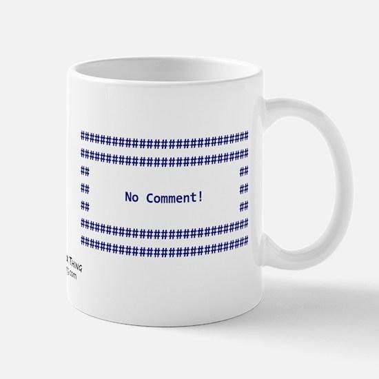 Script No Comment Mug