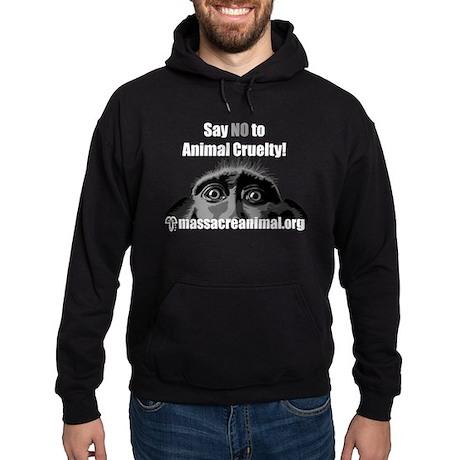 SAY NO TO ANIMAL CRUELTY - Hoodie (dark)