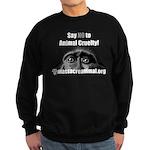 SAY NO TO ANIMAL CRUELTY - Sweatshirt (dark)