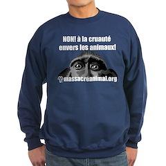 NON À LA CRUAUTÉ ENVERS LES ANIMAUX - Sweatshirt (