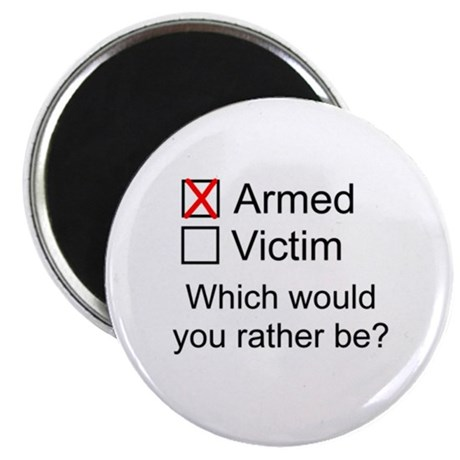 Armed or Victim Magnet
