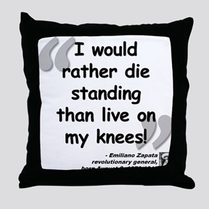 Zapata Standing Quote Throw Pillow