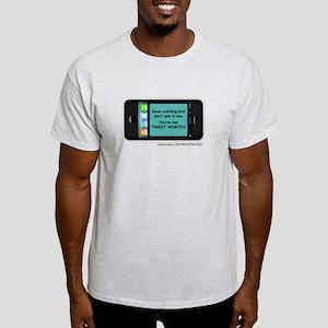 Not 'Tweet' Worthy Light T-Shirt