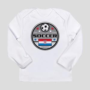 Live Love Soccer Croatia Long Sleeve Infant T-Shir