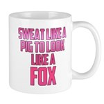 Sweat like a pig... Mug