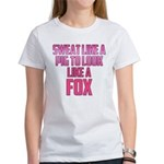 Sweat like a pig... Women's T-Shirt