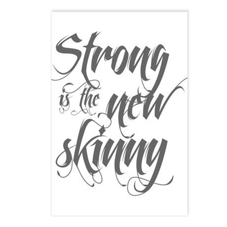 Strong is the New Skinny - Sc Postcards (Package o