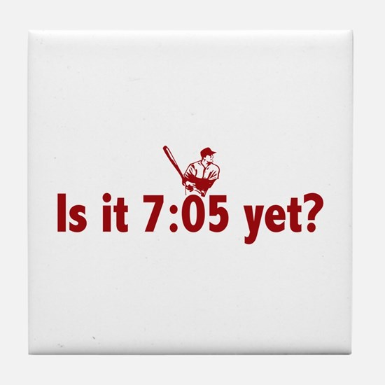 Is it 7:05 Yet? (Philly Baseball) Tile Coaster
