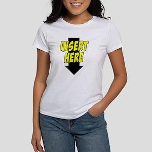 Insert Here Down Arrow Front Women's T-Shirt