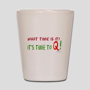 Time to Q Shot Glass