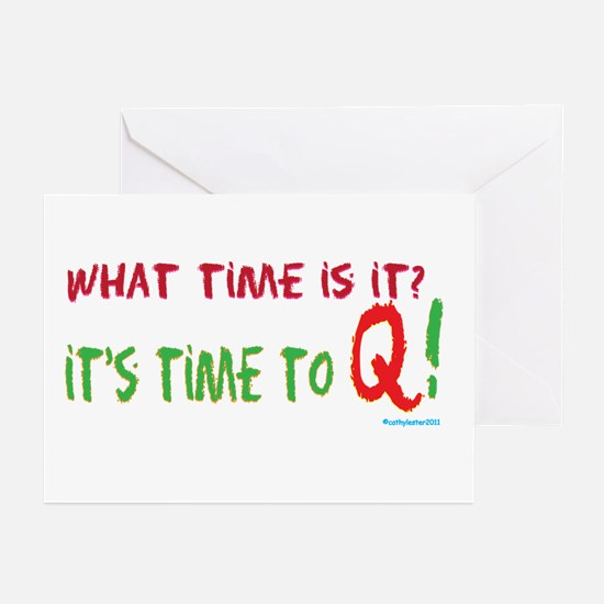 Time to Q Greeting Cards (Pk of 10)