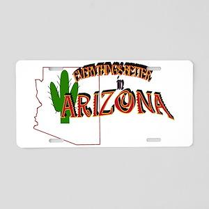 Better in Arizona Aluminum License Plate