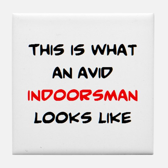avid indoorsman Tile Coaster